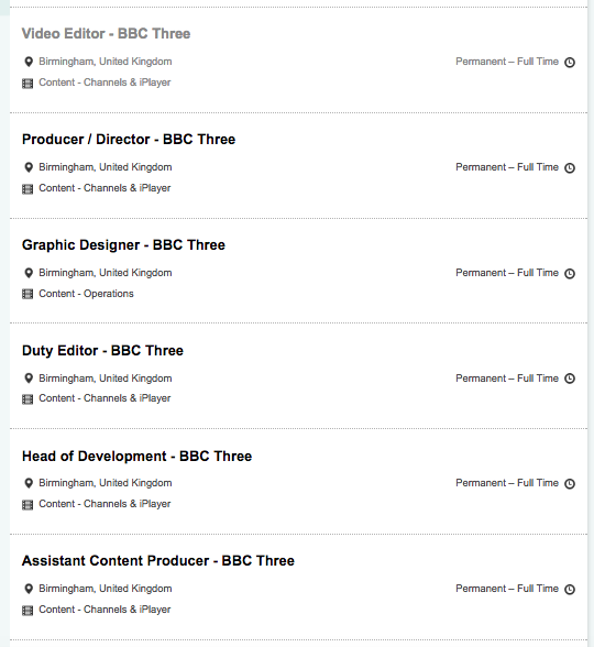 BBC Three jobs being advertised include a Head of Development, producers, a designer, a researcher, a Video Editor and Duty Editor