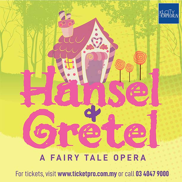 Hansel & Gretel will be staged by the Kuala Lumpur City Opera