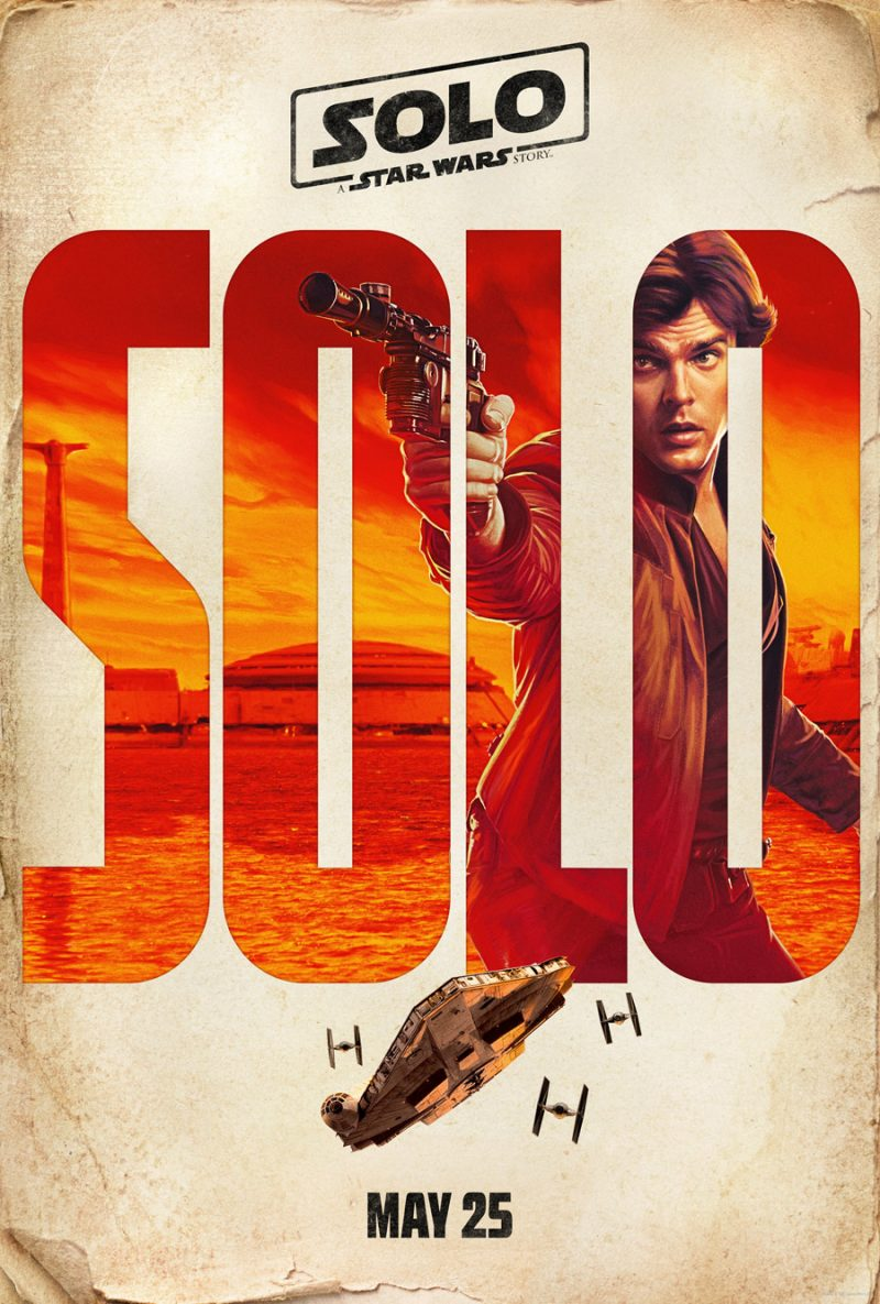 A publicity poster for Solo: A Star Wars Story, featuring Alden Ehrenreich as the title character
