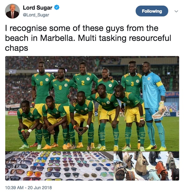 Lord Alan Sugar posted a tweet about the Senegal World Cup team, which many have criticised for being racist