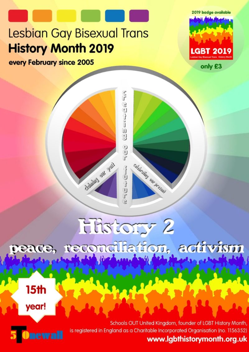 The 2019 theme for LGBT+ History Month is 'Peace, Reconciliation and Activism'