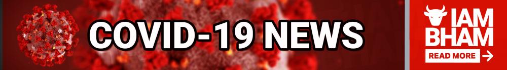 Latest Birmingham UK COVID-19 Coronavirus News