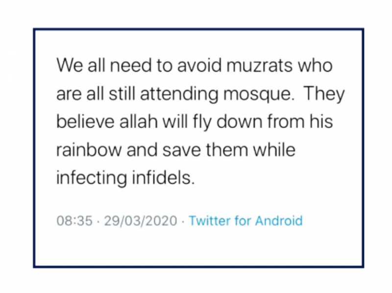 An Islamophobic social media post equating Muslims to vermin during the coronavirus crisis is included in the report