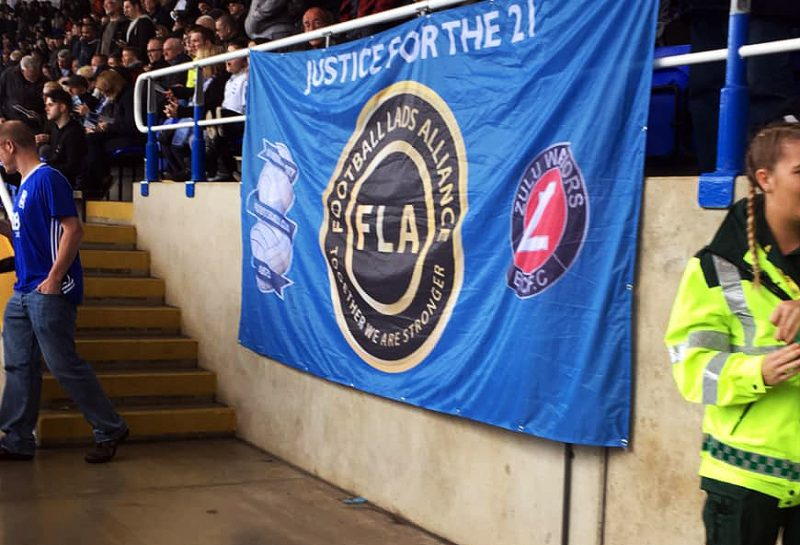 FLA Football Lands Alliance 'Justice for the 21' banner at Birmingham City Football Club BCFC photo by David Hughes